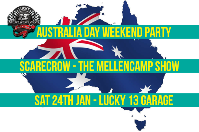 Lucky 13 Garage - Australia Day Weekend!